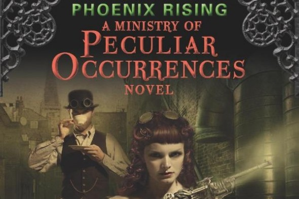 Steampunk Book Review: Phoenix Rising (Ministry of Peculiar Occurrences 1)
