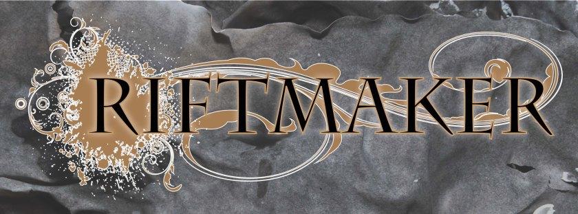 Riftmaker banner blog no date